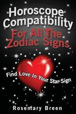Horoscope Compatibility for All the Zodiac Signs : Find Love in Your...
