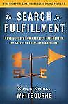 The Search for Fulfillment: Revolutionary New Research That Reveals th-ExLibrary