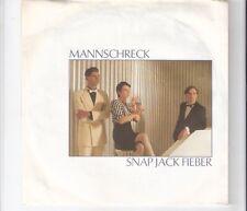 MANNSCHRECK - Snap Jack Fieber