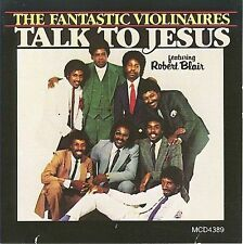 Talk to Jesus by The Violinaires (CD, Dec-2007, Malaco)