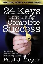 24 Keys That Bring Complete Success (Fortune Family & Faith), Meyer, Paul J., Go