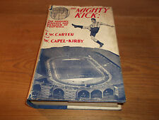 Book. The Mighty Kick. The History, Romance and Humour of Football. 1st 1933 HB.