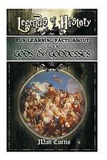 Legends History Fun Learning Facts about Greek Gods Goddesses Illustrated Fun Le