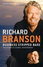 Business Stripped Bare: Adventures of a Global Entrepreneur by Branson, Richard