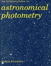Introduction to Astronomical Photometry by Edwin Budding (1993, Hardcover)