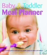 Baby and Toddler Meal Planner by Bonnier Books Ltd (Hardback, 2008)