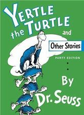 Yertle the Turtle and Other Stories by Dr. Seuss (2001, Reinforced, Prebound)