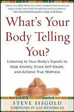 What's Your Body Telling You? Listening To Your Body's Signals to Stop Anxiety,