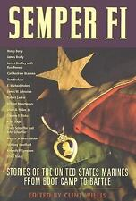 Semper Fi: Stories of the United States Marines from Boot Camp to Batt-ExLibrary