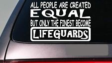 """Lifeguard all people equal 6"""" sticker *E441* decal vinyl swimming jacket stand"""