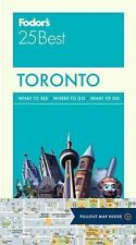 Full-Color Travel Guide Ser.: Fodor's Toronto 25 Best 7 by Fodor's (2015,...