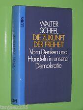 Die Zukunft der Freiheit - Walter Scheel - 1979 Econ Geb. (77)