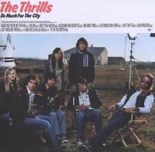 The Thrills So Much For The City CD