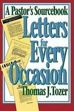 Letters for Every Occasion : A Pastor's Sourcebook by Thomas J. Tozer (1992,...
