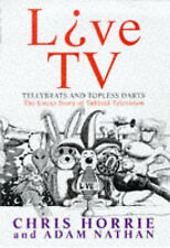 Live TV!: Telly Brats and Topless Darts - The Uncut Story of Tabloid TV, Chris H