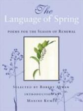 NEW - The Language of Spring: Poems for the Season of Renewal
