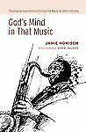 God's Mind in That Music: Theological Explorations through the Music of John Col