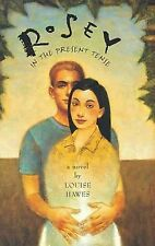 Louise Hawes - Rosey In The Present Tense Wal (2001) - Used - Trade Paper (