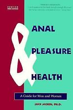 Anal Pleasure & Health: A Guide for Men and Women