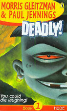 Deadly!: Nude: Book 1: Starkers by Paul Jennings, Morris Gleitzman (Paperback...