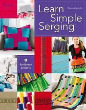 LEARN SIMPLE SERGING - DIANA CEDOLIA (PAPERBACK) NEW