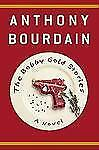 The Bobby Gold Stories, Anthony Bourdain, Good Condition, Book