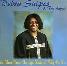 So Many Times God Will Make A - Debra Snipes (2000, CD NIEUW)