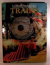"""beau livre """" le monde fascinant des trains """" david s.Hamilton ed gründ 1977"""
