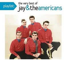 Playlist: Very Best Of Jay & The Americans - Jay & Americans (2016, CD NEUF)