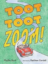 Toot Toot Zoom!, Phyllis Root, New Book