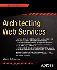 Architecting Web Services by Oellermann Jr., William L.