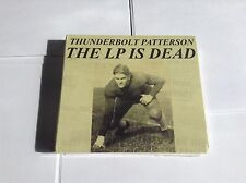Thunderbolt Patterson Lp Is Dead CD NEW SEALED 2009 616822088029