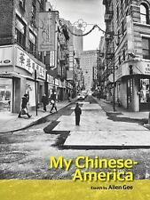 My Chinese-America (SFWP Literary Awards), Gee, Allen, New Books