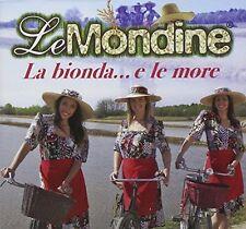 Le Mondine - La Bionda E...le More CD FONOLA DISCHI