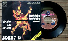"SONNY B / HUBBLE BUBBLE MAN - CINDY OH CINDY - 7"" (printed in Italy 1975)"
