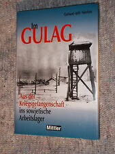 Im Gulag - Aus der Kriegsgefangenschaft ins sowjetische Arbeitslager