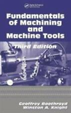 Fundamentals Of Machining And Machine Tools 3rd Edition International Edition