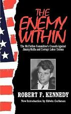 The Enemy Within: The McClellan Committee's Crusade Against Jimmy Hoffa and Corr