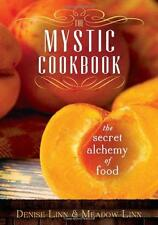 The Mystic Cookbook: The Secret Alchemy of Food!
