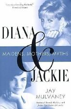 Jay Mulvaney - Diana And Jackie (2002) - Used - Trade Cloth (Hardcover)