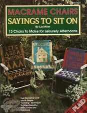 Macrame Chairs Sayings To Sit On Liz Miller Lawn Patio Footstool Pattern Book