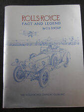 ROLL-ROYCE Fact & Legend by C.S. Shoup THE ROLLS-ROYCE OWNERS' CLUB plus more