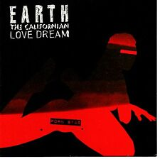 "EARTH THE CALIFORNIAN LOVE DREAM - PORN STAR - 7"" SINGLE - MINT"