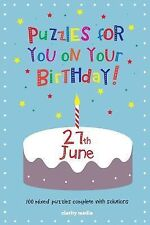 Puzzles for You on Your Birthday - 27th June by Clarity Media (2014, Paperback)