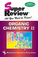 Organic Chemistry II Super Review (Super Reviews)