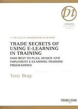 2005-11-25, Trade Secrets of Using E-Learning in Training: How Best to Plan, Des