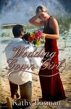 Wedding Gown Girl, , Bosman, Kathy, Very Good, 2012-09-19,