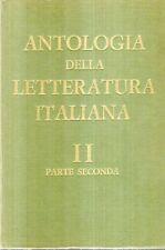 L14 Antologia della letteratura italiana 2 Parte seconda D'Anna 1967