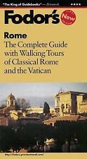 Rome: The Complete Guide with Walking Tours of Classical Rome and the Vatican (F