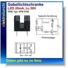 Gabellichtschranke Typ: OPB 5768 von TRW, Gabelkoppler m. Sendediode + Empfänger